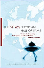 SFWA European Hall of Fame: Sixteen Contemporary Science Fiction Classics from the Continent