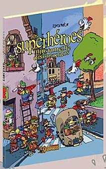 Superhéroes injustamente desconocidos de Manu Larcenet