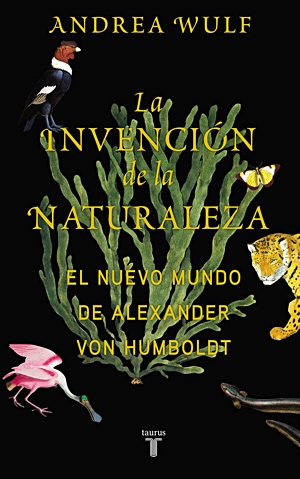 Portada de La invención de la naturaleza, de Andrea Wulf