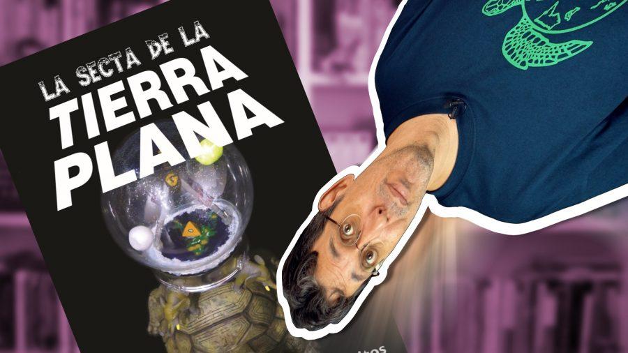 La secta de la Tierra Plana, de Óscar Alarcia