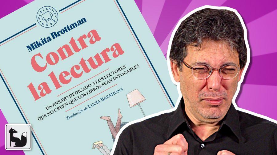 Contra la lectura - Mikita Brottman
