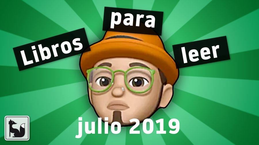 Libros para leer en julio 2019
