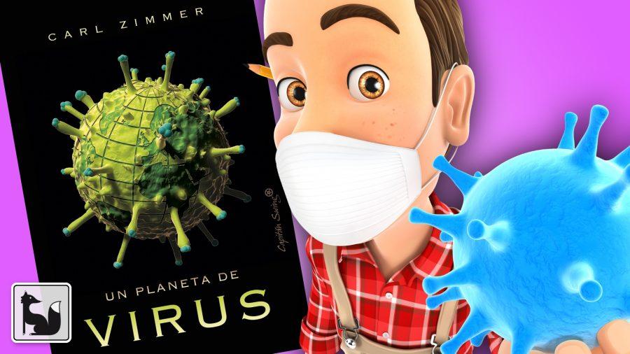 Un planeta de virus, de Carl Zimmer