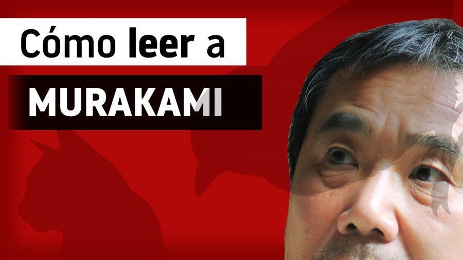 Cómo leer a Haruki Murakami